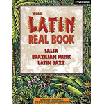 The Latin Real Book. Salsa, Brazialian Music, Latin Jazz. C Version