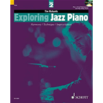 Tim Richards. Exploring jazz Piano. harmony, Technique and Improvisation. Volume 2