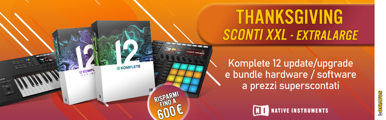 Sconti XXL per Komplete 12 update / upgrade e bundle hardware / software
